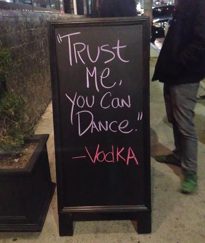Trust me you can dance - chalkboard signs pic