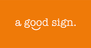 Graphic saying - A Good Sign
