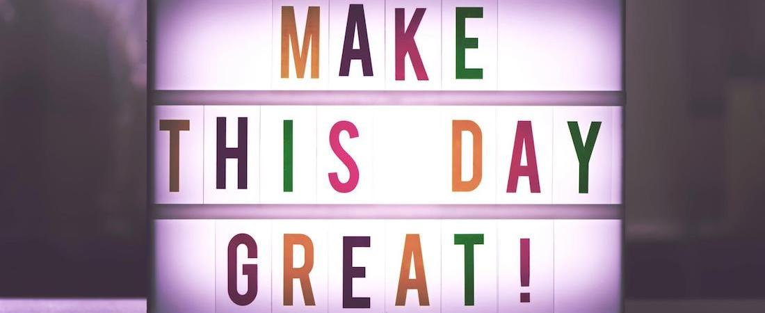 Make This Day Great - Lightbox