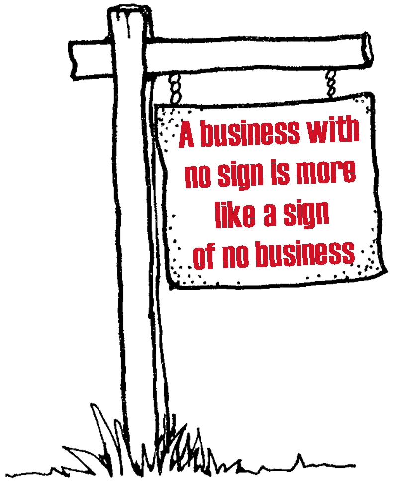 A Business with No Sign is A Sign of No Business - illustration pic