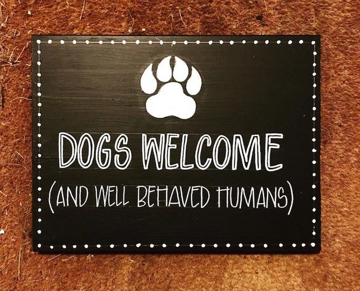 Dogs Welcome - Chalkboard sign