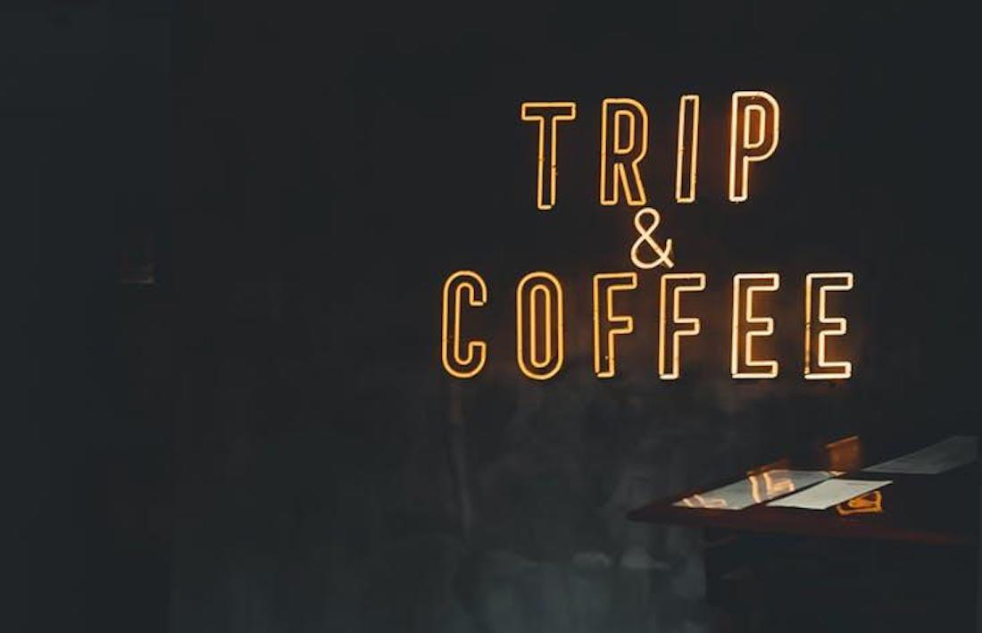 Trip and Coffee Sign