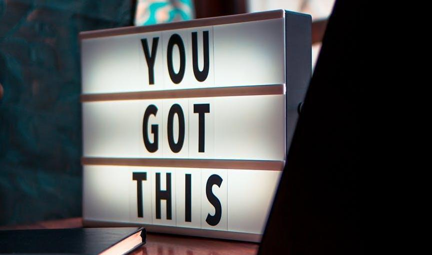 You Got This - illuminated Sign