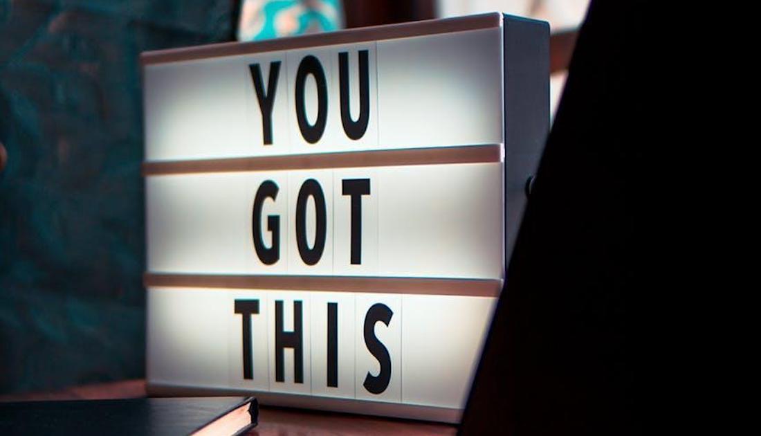 You Got This - Sign - Light Box Display