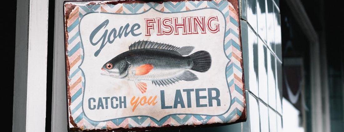 Gone Fishing Sign Board